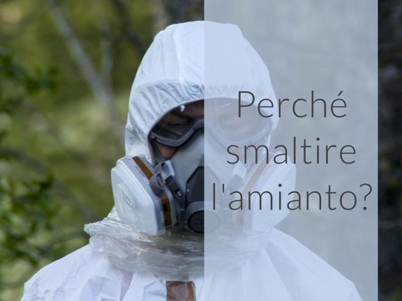 perché smaltire l'amianto